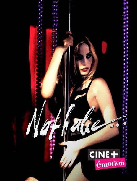 Ciné+ Emotion - Nathalie...