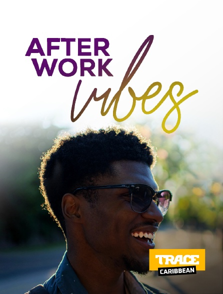 Trace Caribbean - Afterwork Vibes