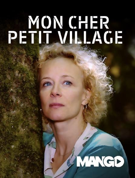 Mango - Mon cher Petit Village