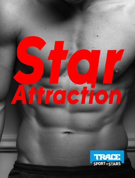 Trace Sport Stars - Star Attraction