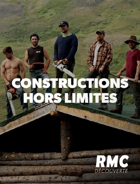 RMC Découverte - Constructions hors limites