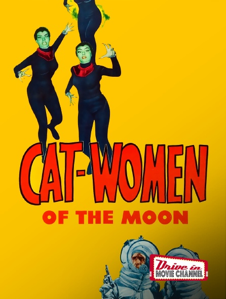 Drive-in Movie Channel - Cat-Women of the Moon