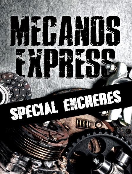 Mécanos express spécial enchères