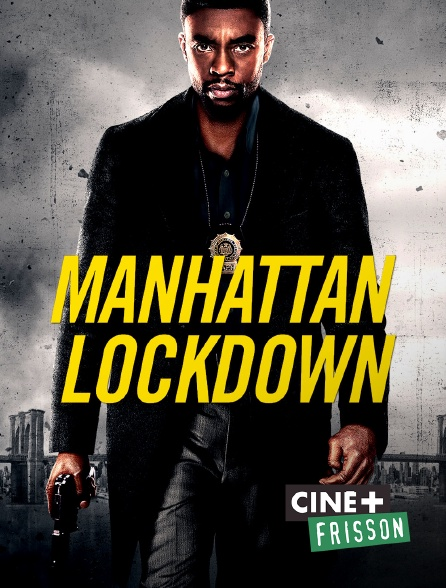 Ciné+ Frisson - Manhattan Lockdown