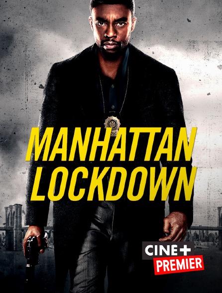 Ciné+ Premier - Manhattan Lockdown