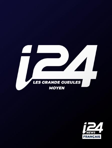 i24 News - Les grande gueules moyen