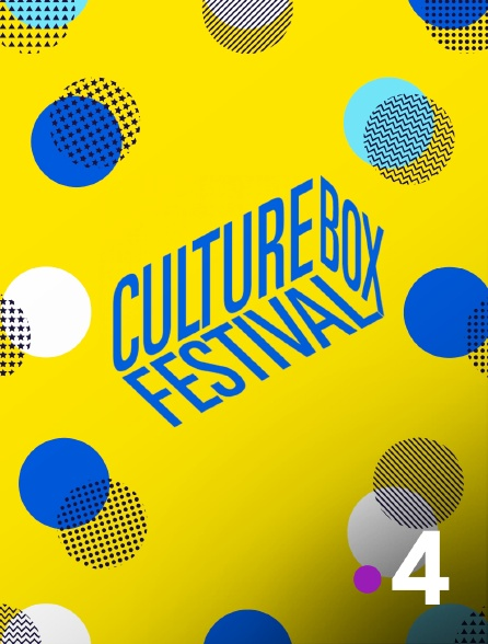 France 4 - Culturebox Festival