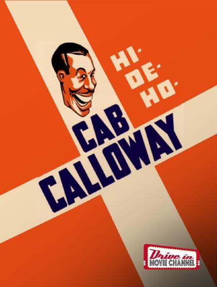 Drive-in Movie Channel - Cab Calloway Hi De Ho