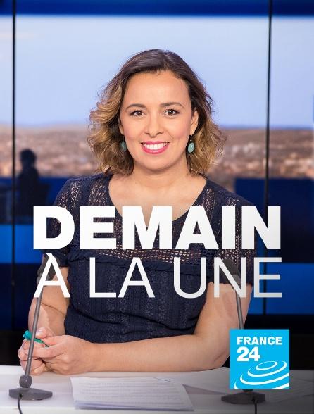 France 24 - Demain à la Une