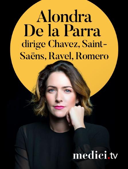 Medici - Alondra De la Parra dirige Chavez, Saint-Saëns, Ravel, Romero, Villas-Lobos et Moncayo - Philharmonie de Paris