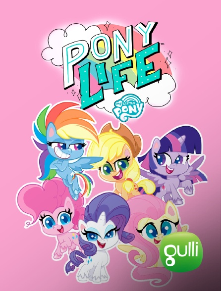 Gulli - My Little Pony : Pony Life