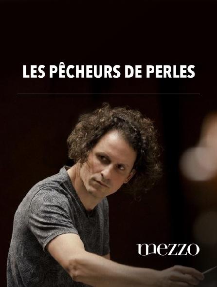 Mezzo - Les Pêcheurs de perles