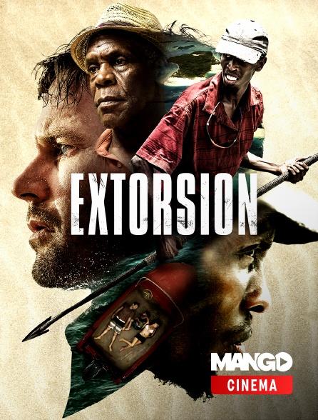 MANGO Cinéma - Extorsion