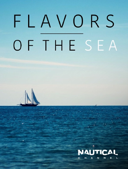 Nautical Channel - Flavours of the Sea