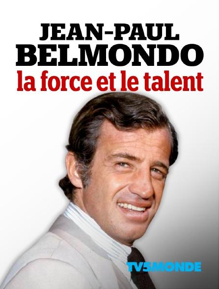 TV5MONDE - Jean-Paul Belmondo, la force et le talent