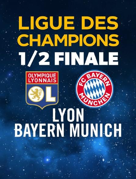 Ligue des Champions : 1/2 finale : Olympique Lyonnais - Bayern Munich