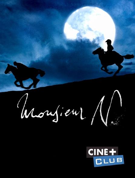 Ciné+ Club - Monsieur N.