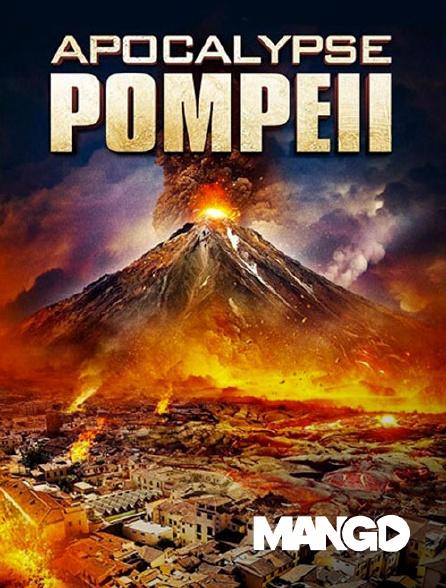 Mango - Apocalypse Pompéi