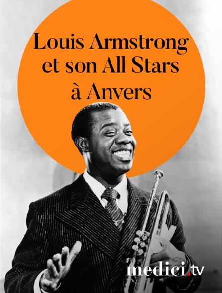 Medici - Louis Armstrong et son All Stars en concert àAnvers