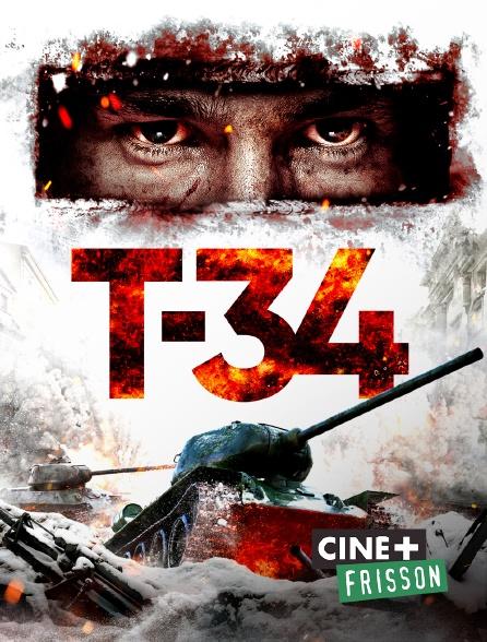 Ciné+ Frisson - T-34 Machine de Guerre