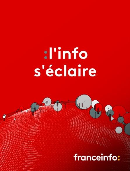 franceinfo: - L'info s'éclaire