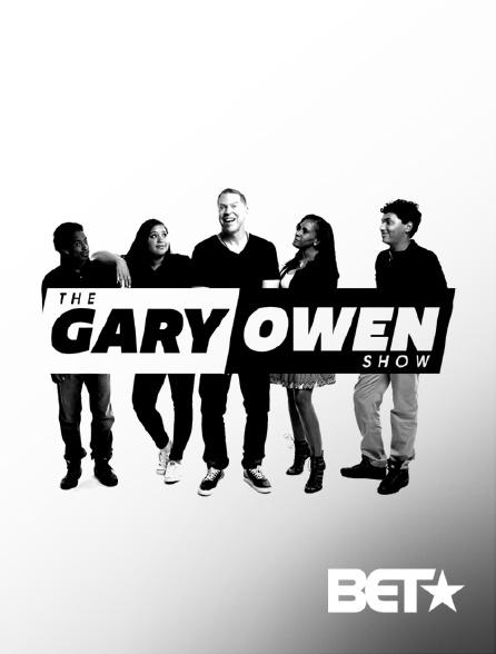 BET - The Gary Owen Show