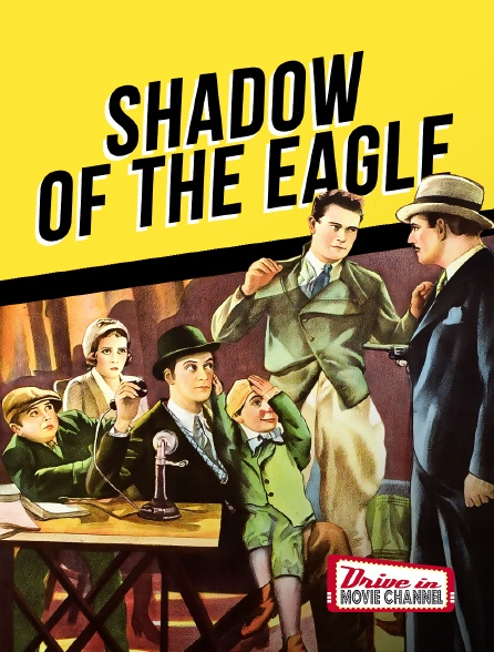 Drive-in Movie Channel - Shadow of the Eagle