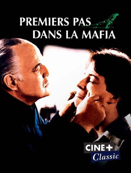 Ciné+ Classic - Premiers pas dans la Mafia