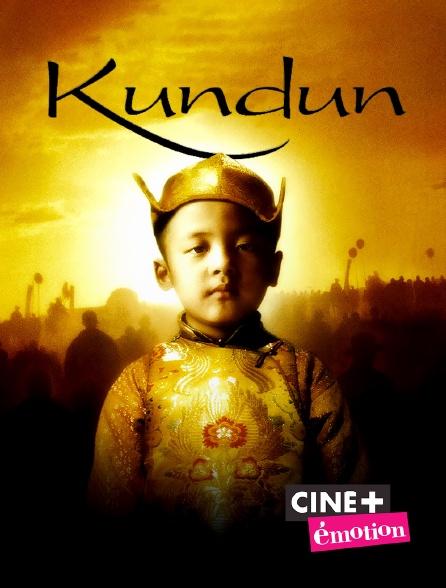 Ciné+ Emotion - Kundun