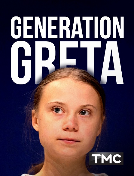 TMC - Génération Greta