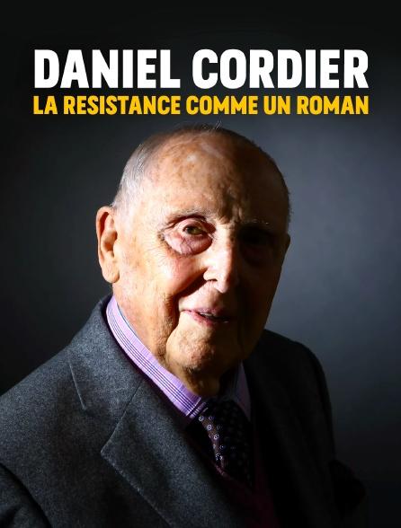Daniel Cordier, la Résistance comme un roman
