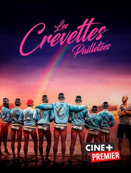 Ciné+ Premier - Les Crevettes Pailletées
