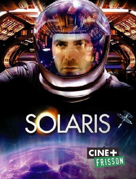 Ciné+ Frisson - Solaris