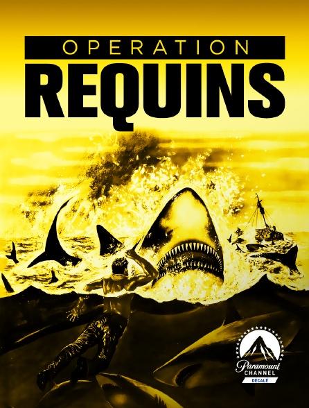 Paramount Channel Décalé - Opération requins