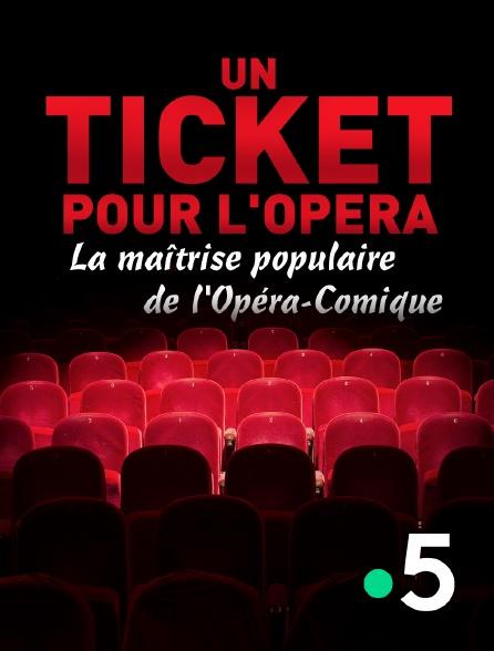 France 5 - Un ticket pour l'opéra : la Maîtrise populaire de l'Opéra-Comique