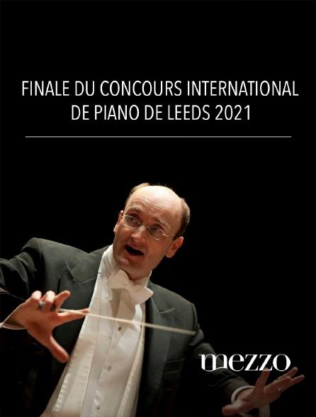 Mezzo - Finale du Concours International de Piano de Leeds 2021