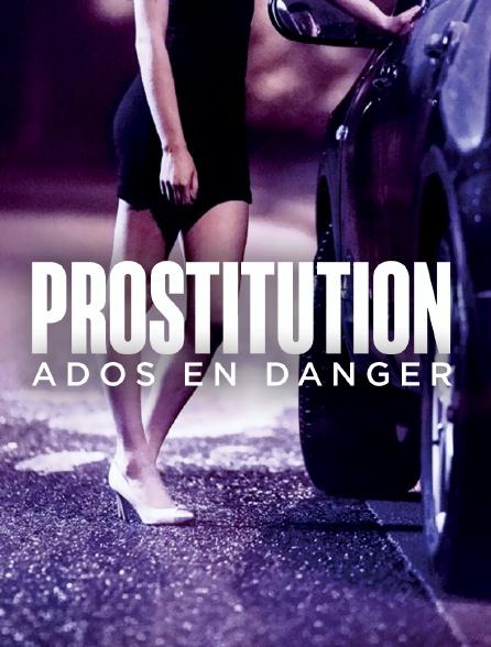 Prostitution : ados en danger