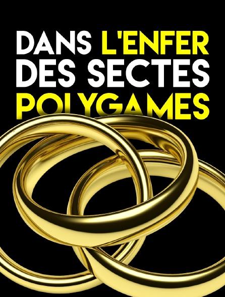 Dans l'enfer des sectes polygames
