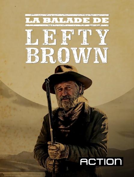 Action - La balade de Lefty Brown