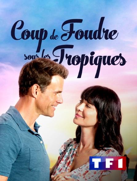 TF1 - Coup de foudre sous les tropiques