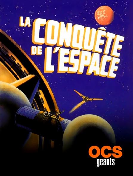 OCS Géants - La conquête de l'espace