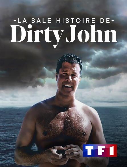 TF1 - La vérité sur l'affaire Dirty John