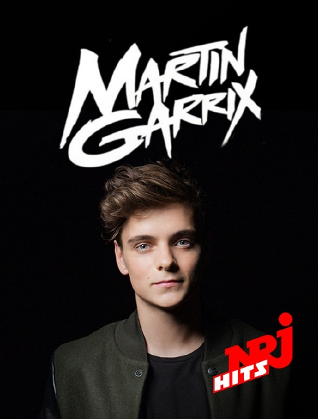NRJ Hits - Spéciale Martin Garrix