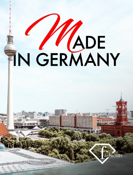 Fashion TV - Made in Germany