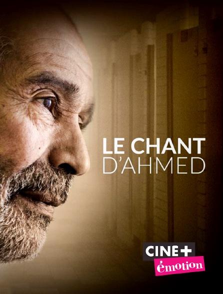 Ciné+ Emotion - Le chant d'Ahmed
