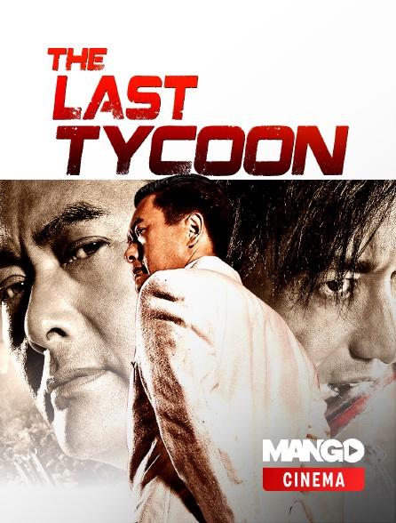 MANGO Cinéma - The last tycoon