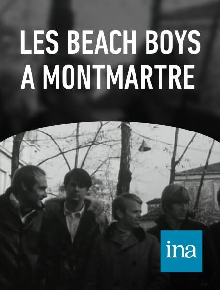 INA - Les Beach Boys à Montmartre
