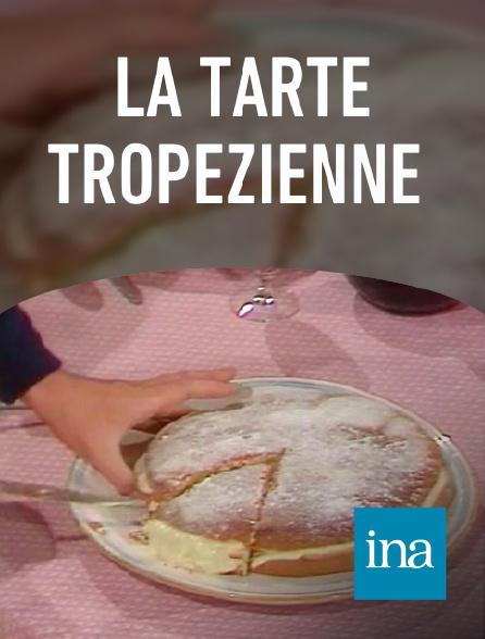 INA - La tarte tropezienne