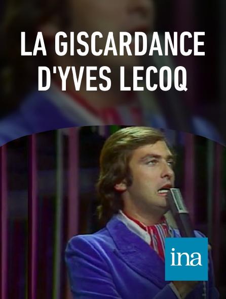 INA - La Giscardance d'Yves Lecoq