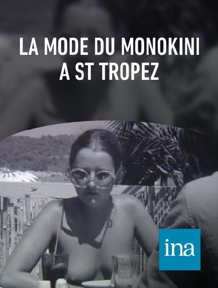 INA - La mode du monokini à St Tropez